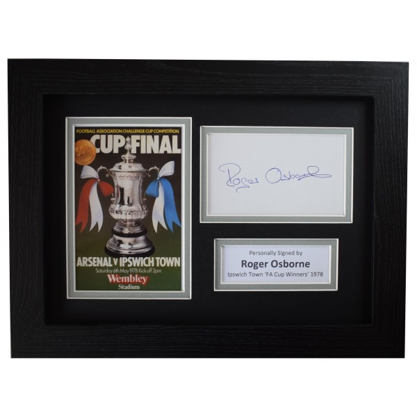 Roger Osborne Signed A4 Framed Autograph Photo Display Ipswich Town FA Cup 1978  Perfect Gift Memorabilia