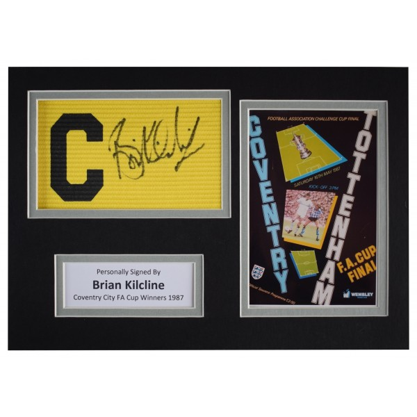 Brian Kilcline Signed Captains Armband A4 Photo Display Coventry 1987 FA Cup COA AFTAL Perfect Gift Memorabilia