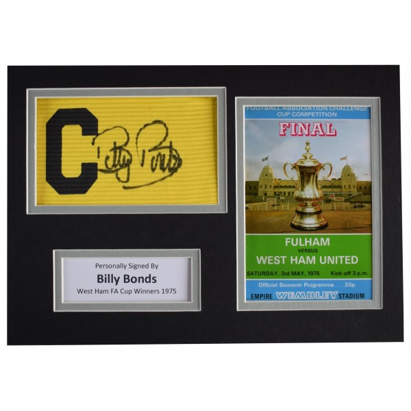Billy Bonds Signed Captains Armband A4 Photo Display West Ham United 1975 FA Cup AFTAL Perfect Gift Memorabilia