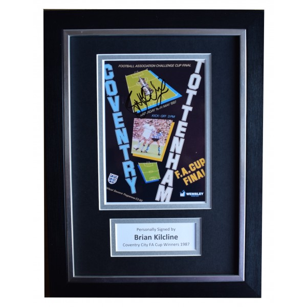 Brian Kilcline Signed A4 Framed Autograph Photo Display Coventry FA Cup 1987 COA Perfect Gift Memorabilia