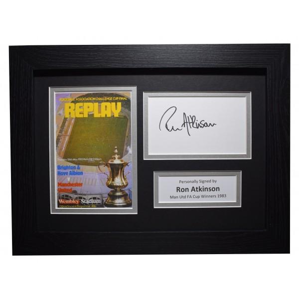Ron Atkinson Signed A4 Framed Autograph Photo Display Man Utd FA Cup 1983 COA Perfect Gift Memorabilia