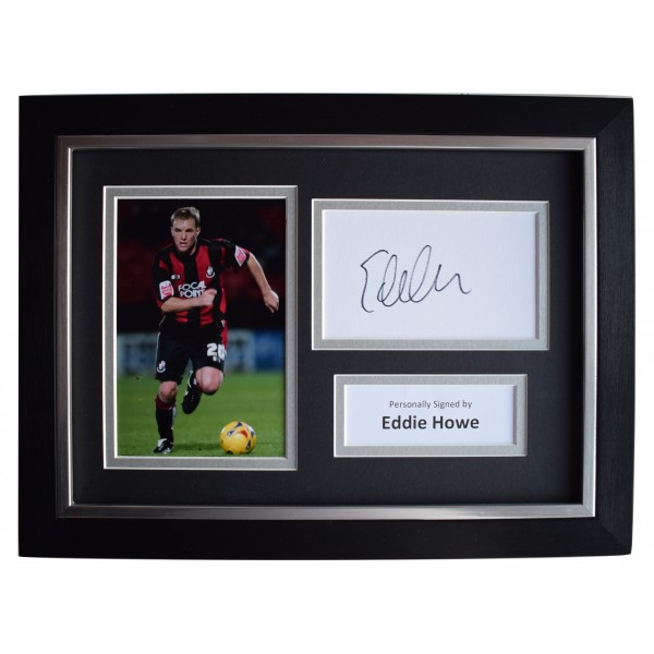 Eddie Howe Signed A4 Framed Autograph Photo Display Bournemouth Football COA Perfect Gift Memorabilia