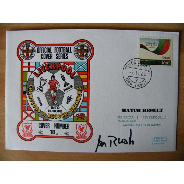 IAN RUSH GENUINE SIGNED AUTOGRAPH FIRST DAY COVER FDC LIVERPOOL V BENFICA & COA  PERFECT GIFT