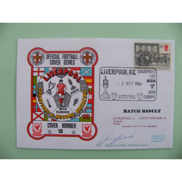 JOHN WARK SIGNED AUTOGRAPH FIRST DAY COVER FDC LIVERPOOL V LECH POZNAN EURO CUP