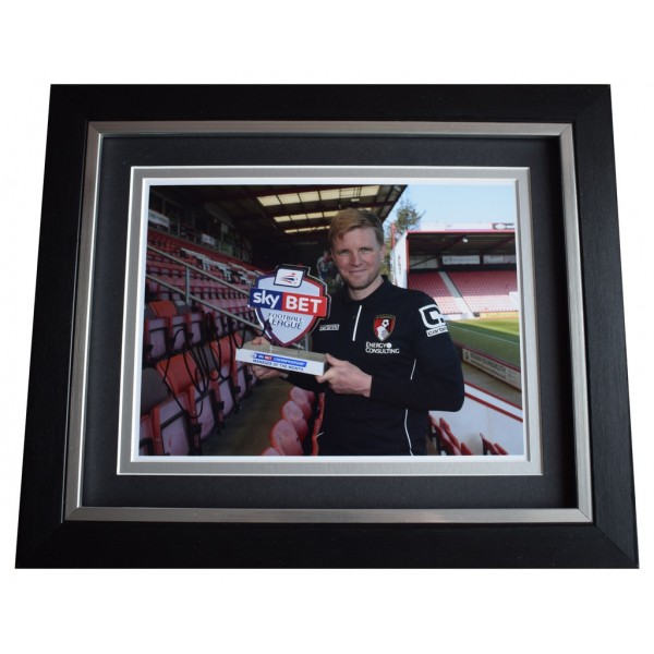 Eddie Howe SIGNED 10x8 FRAMED Photo Autograph Display Bournemouth Football   AFTAL  COA Memorabilia PERFECT GIFT