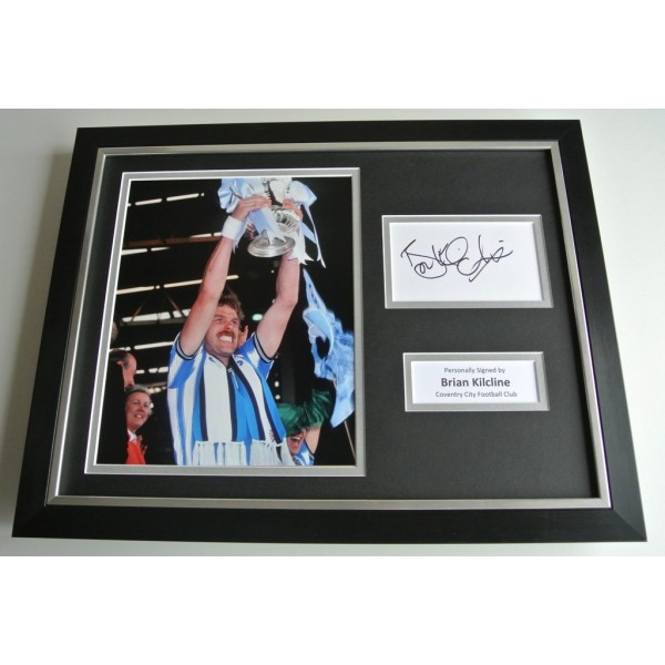 Brian Kilcline SIGNED FRAMED Photo Autograph 16x12 display Coventry City PROOF COA & AFTAL Memorabilia PERFECT GIFT