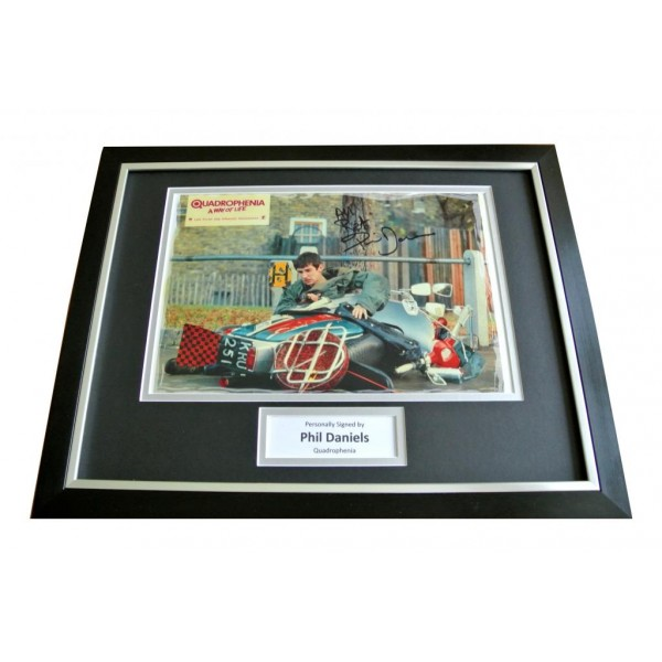 PHIL DANIELS HAND SIGNED & FRAMED AUTOGRAPH PHOTO DISPLAY QUADROPHENIA GIFT COA          PERFECT GIFT