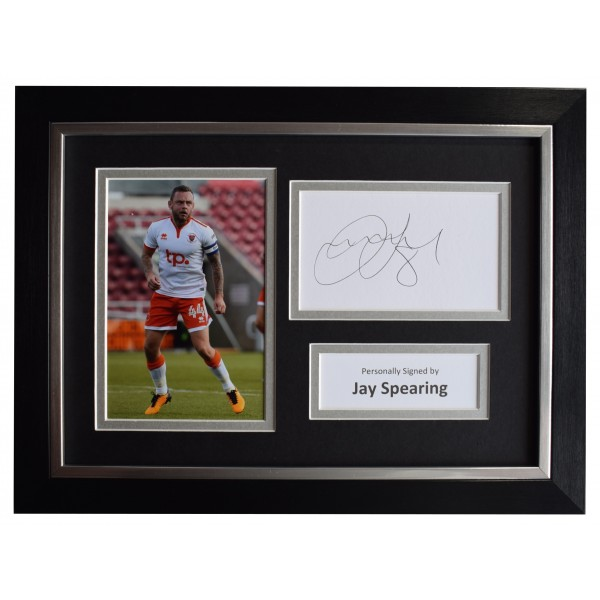 Jay Spearing Signed A4 Framed Autograph Photo Display Blackpool Football COA Perfect Gift Memorabilia