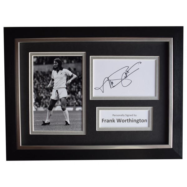 Frank Worthington Signed A4 Framed Autograph Photo Display Leicester City COA Perfect Gift Memorabilia